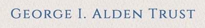 George I Alden Trust