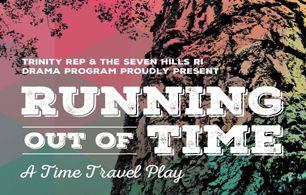 Trinity Rep & Seven Hills RI Drama Program present…