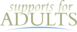 Supports for Adults