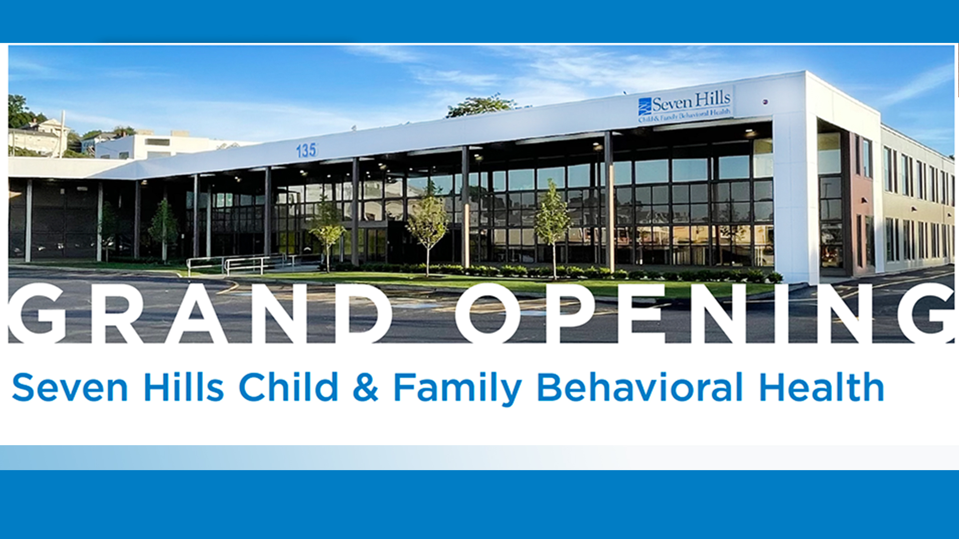 Grand Opening for Child and Family Behavioral Health Center